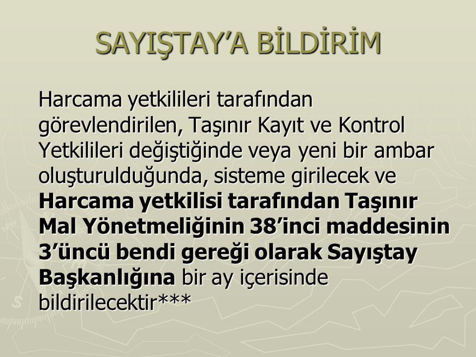 SAYIŞTAY'A BİLDİRİM