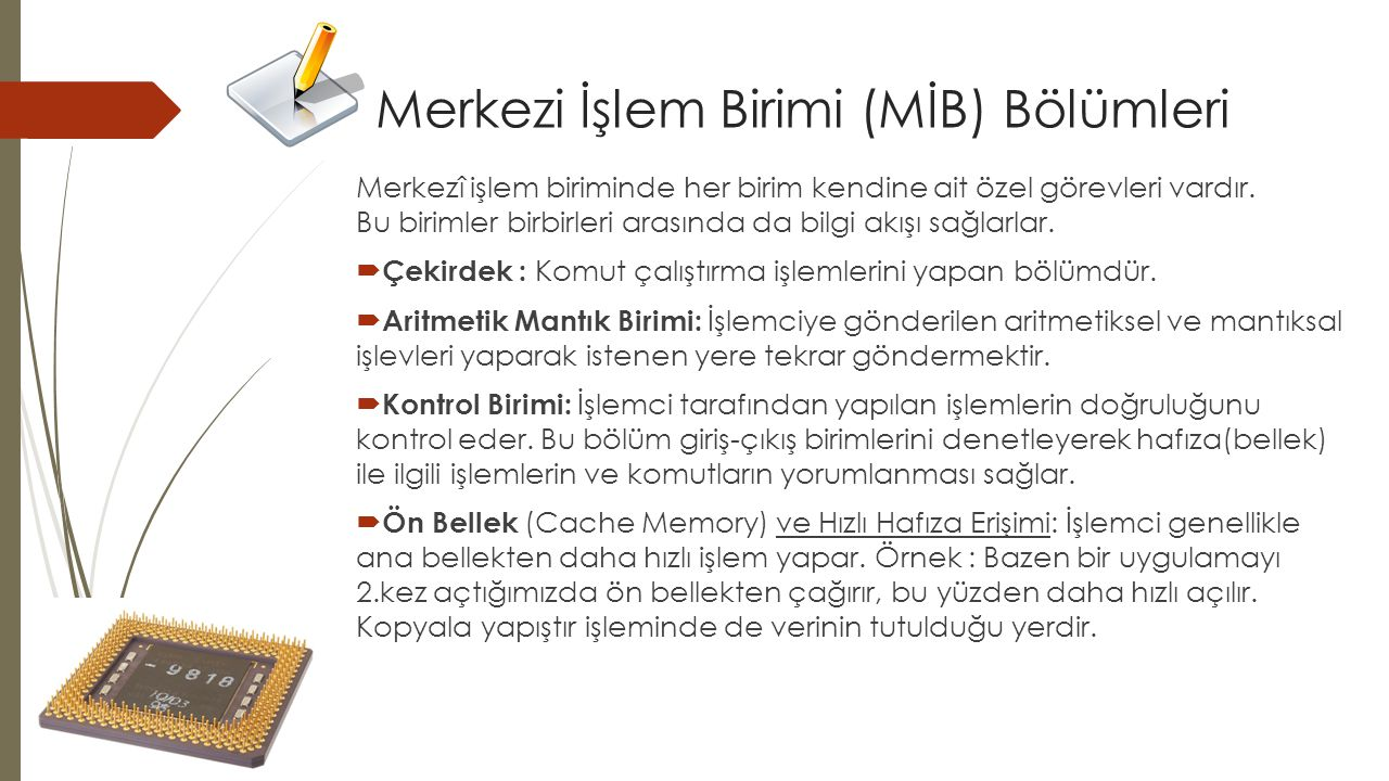 Merkezi İşlem Birimi (MİB) Bölümleri