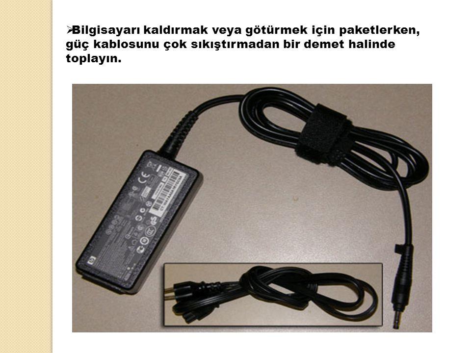 Bilgisayarı kaldırmak veya götürmek için paketlerken, güç kablosunu çok sıkıştırmadan bir demet halinde toplayın.