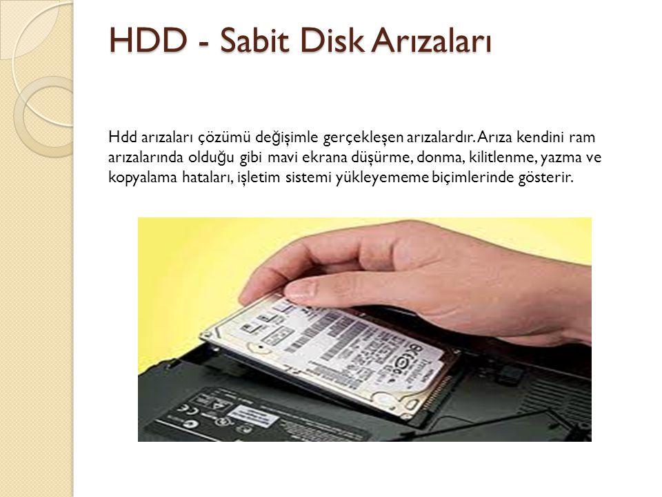 HDD - Sabit Disk Arızaları