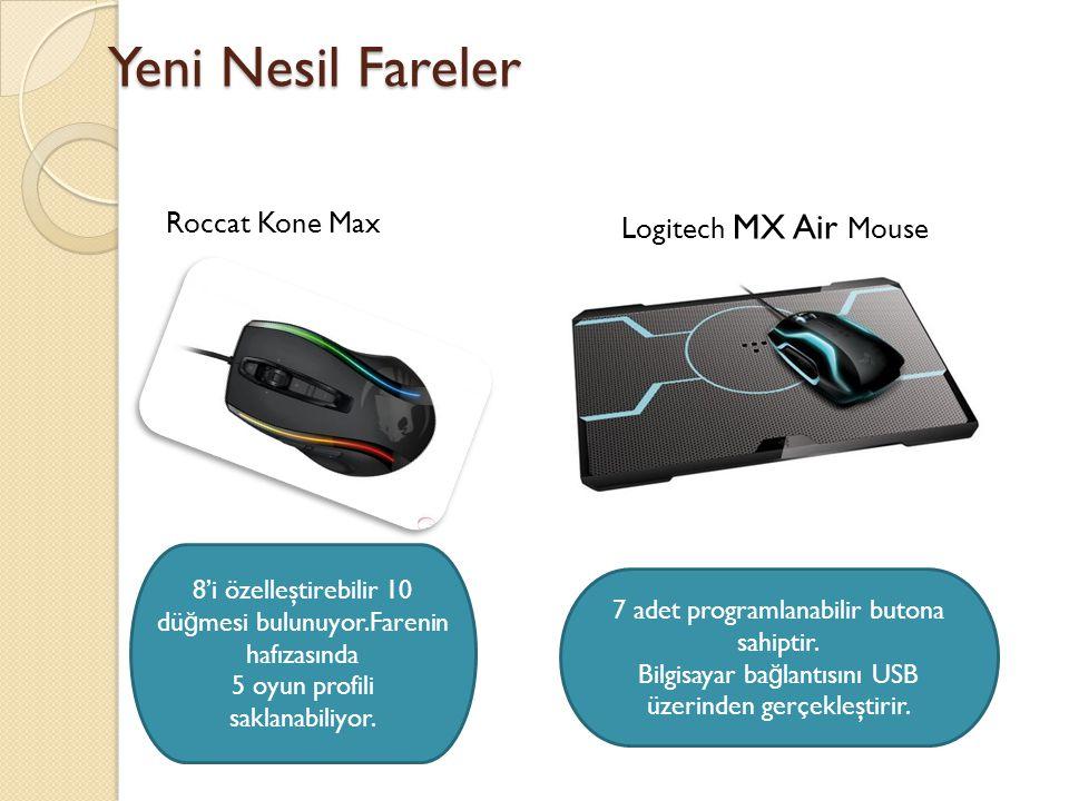 Yeni Nesil Fareler Roccat Kone Max Logitech MX Air Mouse