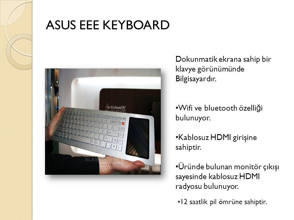 ASUS EEE KEYBOARD Dokunmatik ekrana sahip bir klavye görünümünde
