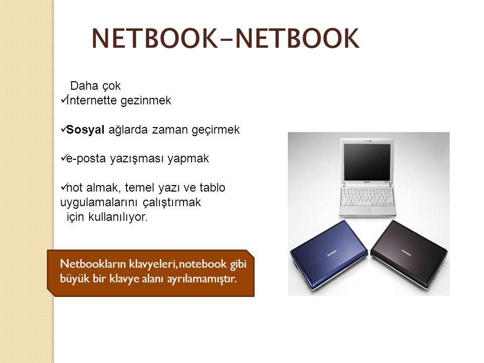 NETBOOK-NETBOOK Daha çok İnternette gezinmek