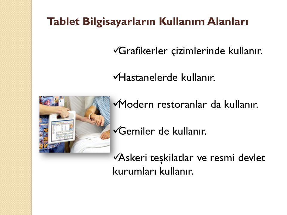 Tablet Bilgisayarların Kullanım Alanları