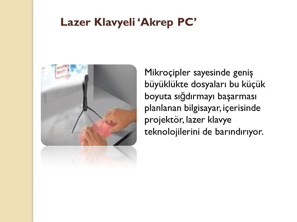 Lazer Klavyeli 'Akrep PC'