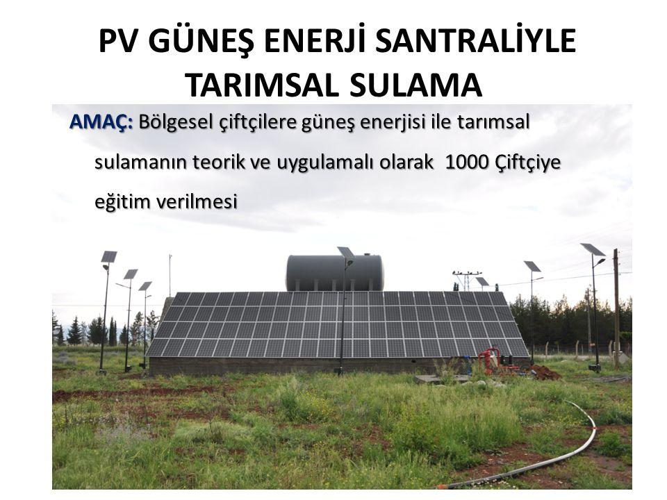 PV GÜNEŞ ENERJİ SANTRALİYLE TARIMSAL SULAMA