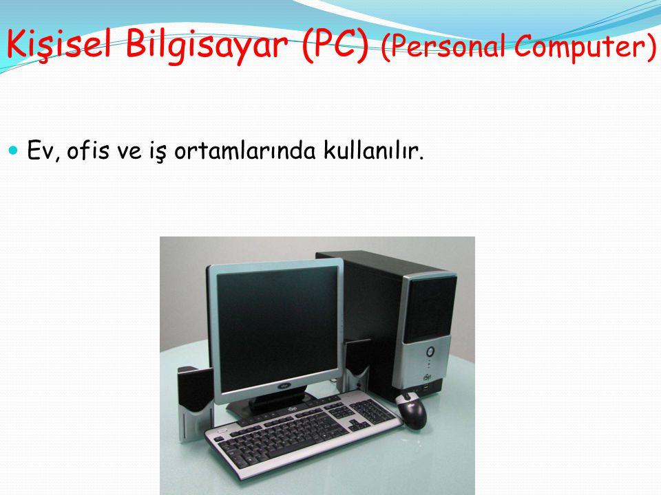 Kişisel Bilgisayar (PC) (Personal Computer)