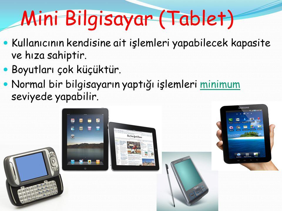 Mini Bilgisayar (Tablet)