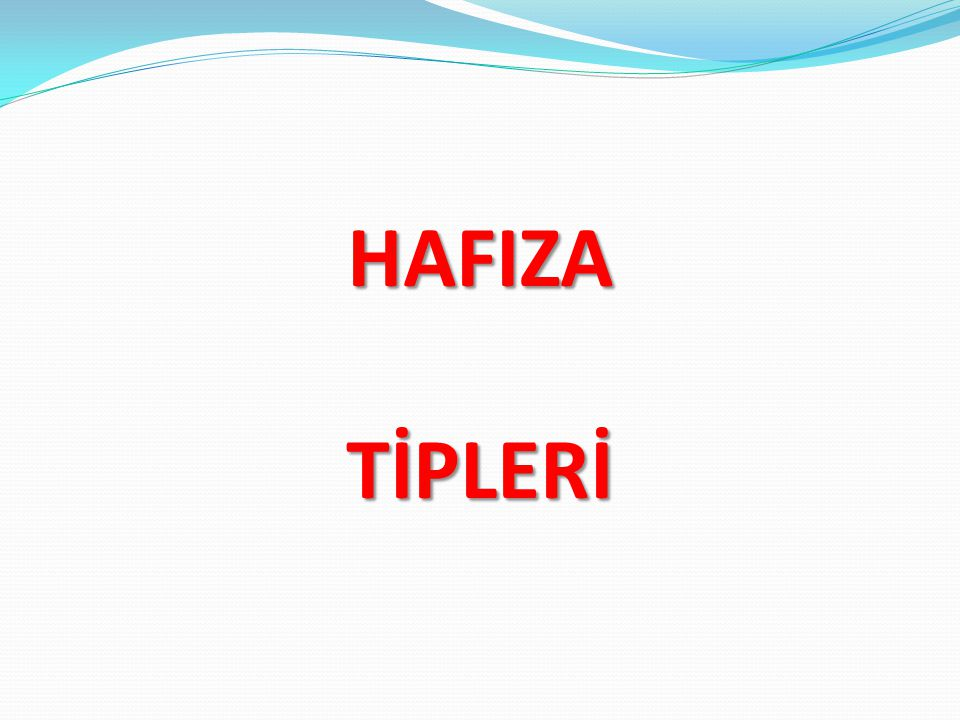 HAFIZA TİPLERİ