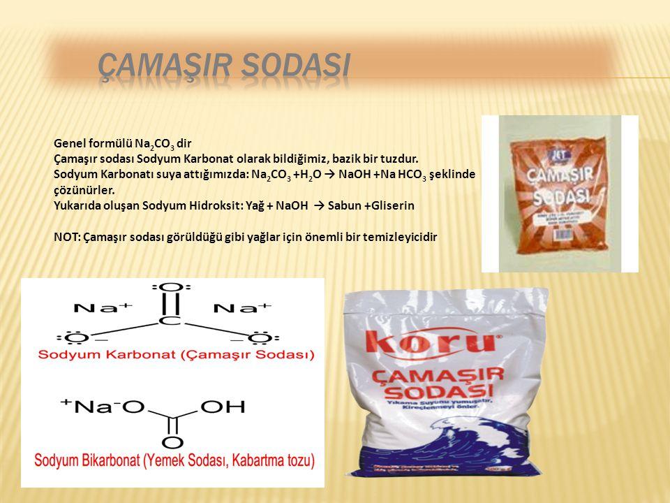 ÇAMAŞIR SODASI Genel formülü Na2CO3 dir
