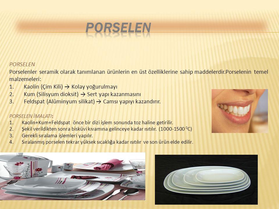 PORSELEN PORSELEN. Porselenler seramik olarak tanımlanan ürünlerin en üst özelliklerine sahip maddelerdir.Porselenin temel malzemeleri: