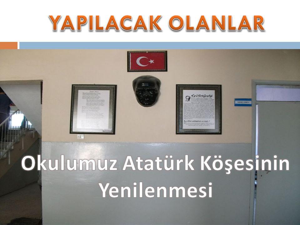 Okulumuz Atatürk Köşesinin