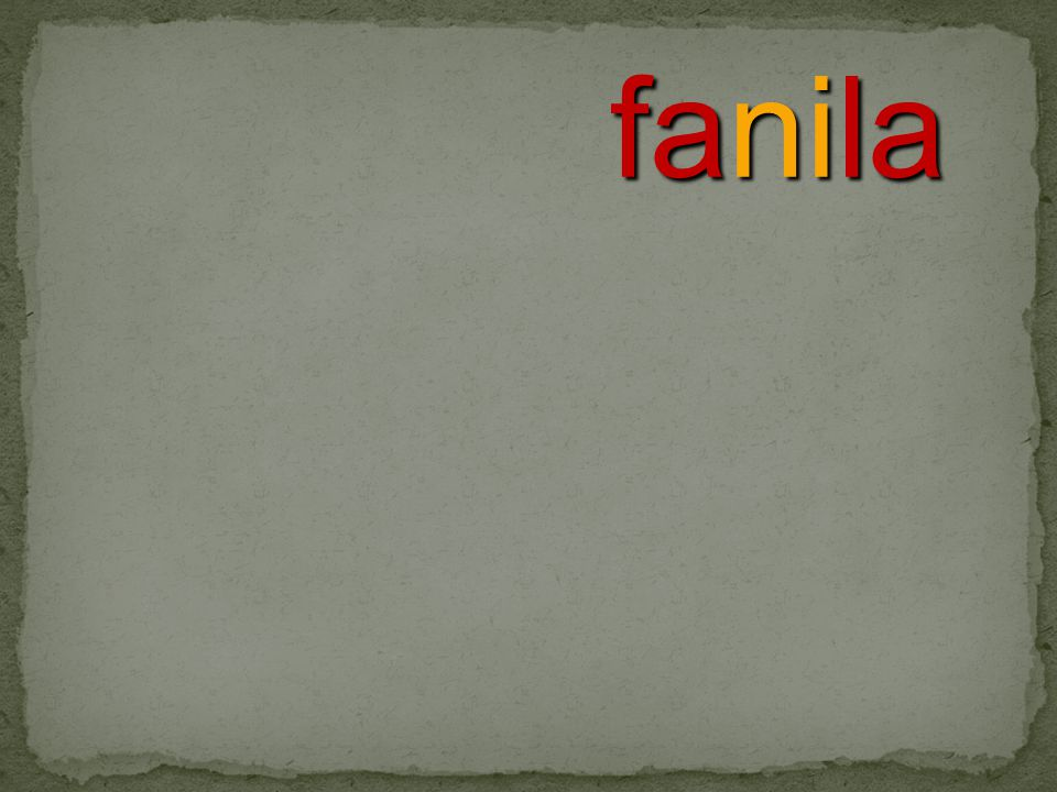 fanila
