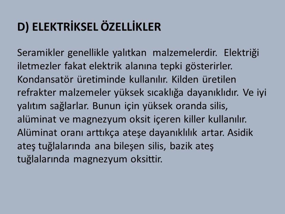 D) ELEKTRİKSEL ÖZELLİKLER