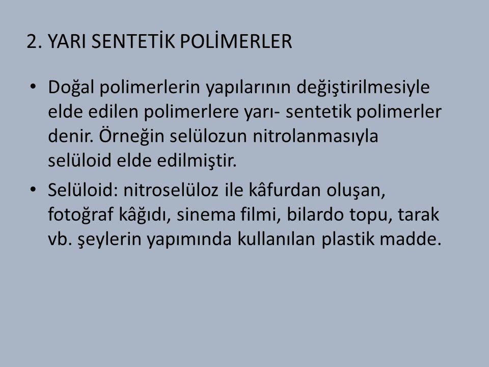 2. YARI SENTETİK POLİMERLER