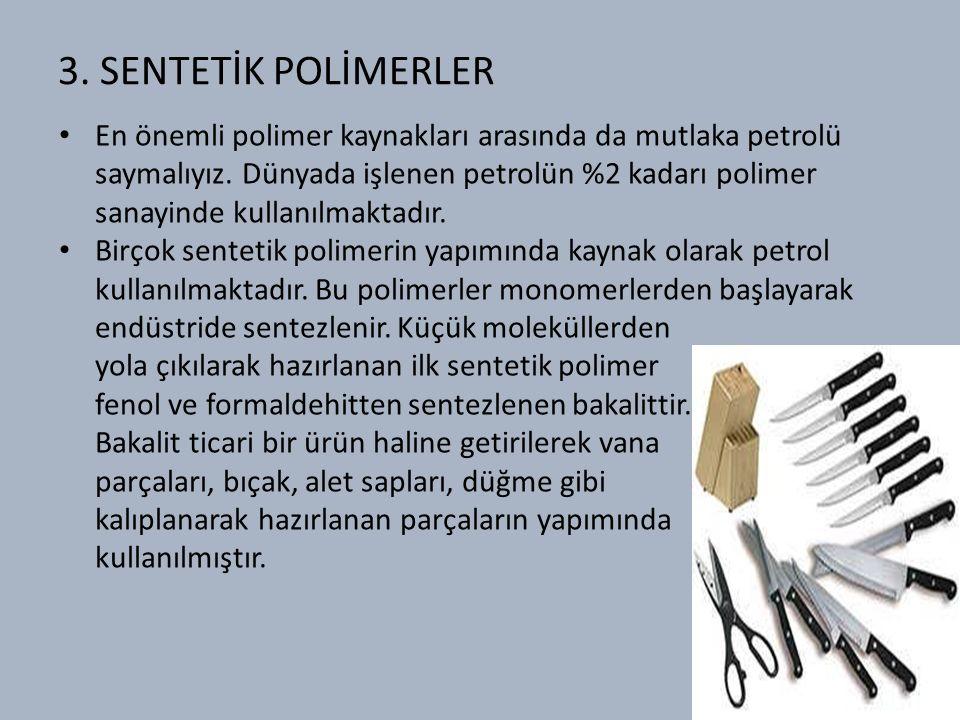 3. SENTETİK POLİMERLER