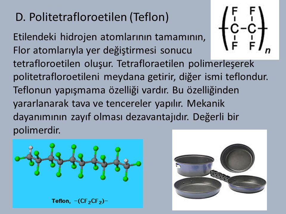 D. Politetrafloroetilen (Teflon)