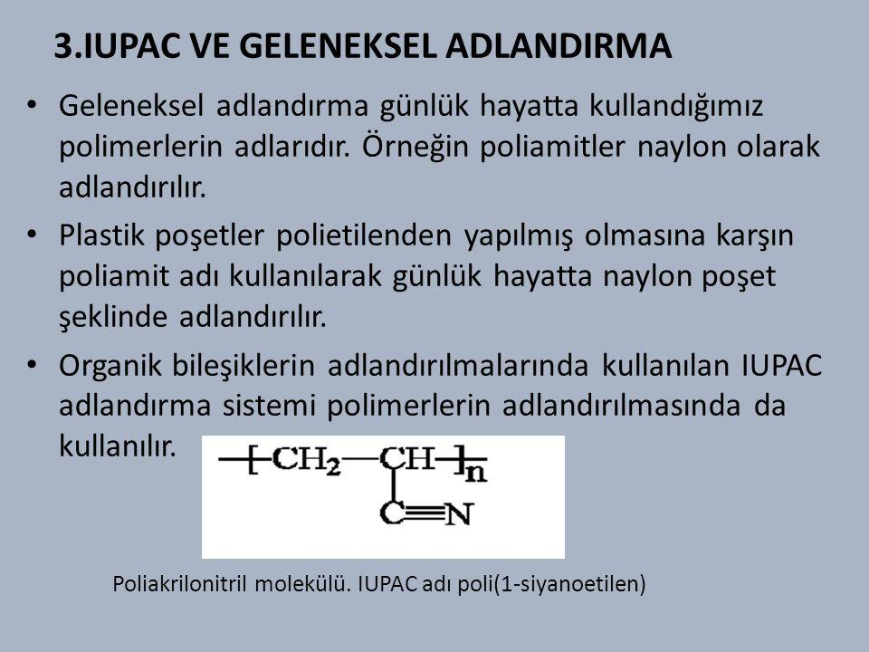 3.IUPAC VE GELENEKSEL ADLANDIRMA