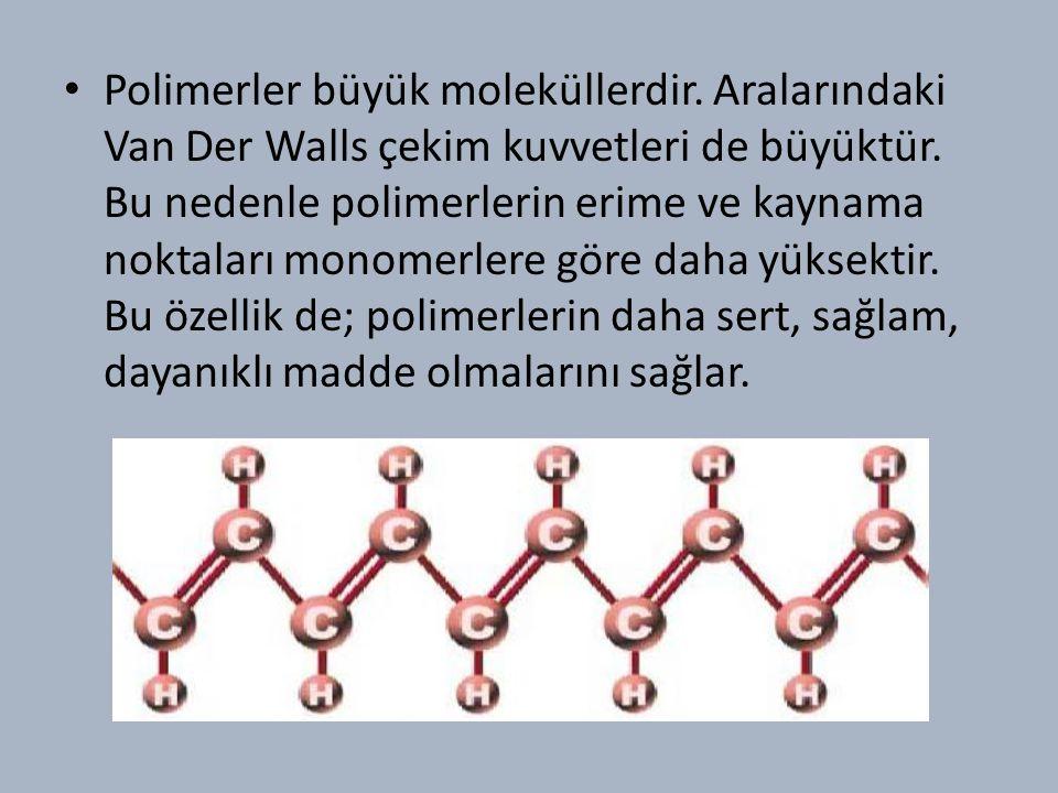 Polimerler büyük moleküllerdir