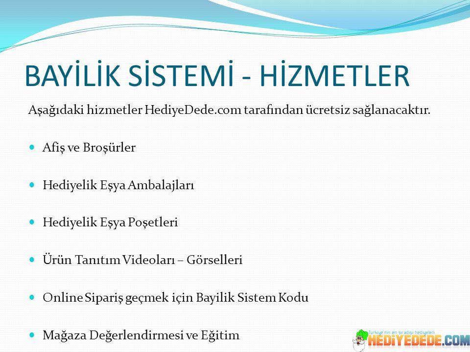 BAYİLİK SİSTEMİ - HİZMETLER