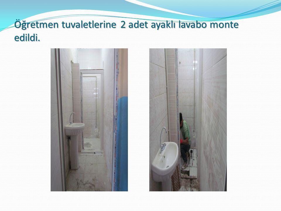 Öğretmen tuvaletlerine 2 adet ayaklı lavabo monte edildi.