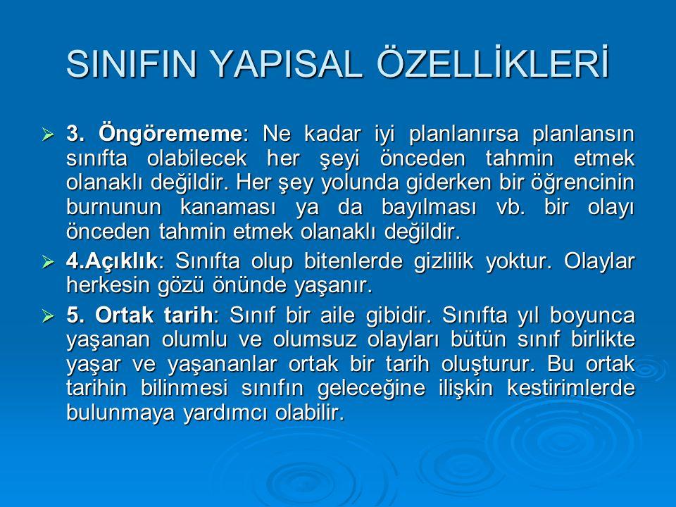 SINIFIN YAPISAL ÖZELLİKLERİ