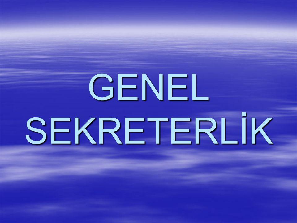 GENEL SEKRETERLİK
