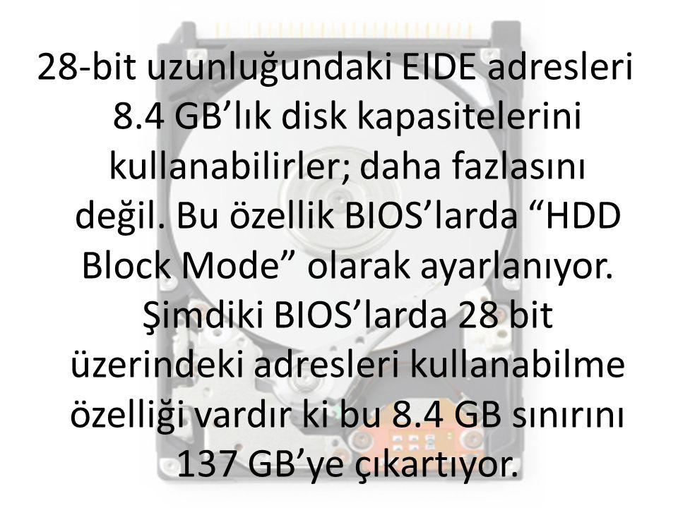 28-bit uzunluğundaki EIDE adresleri 8