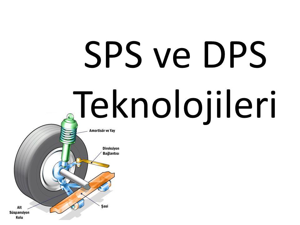 SPS ve DPS Teknolojileri