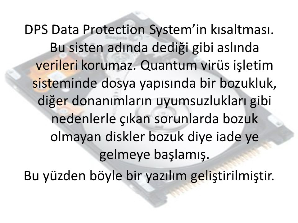 DPS Data Protection System'in kısaltması