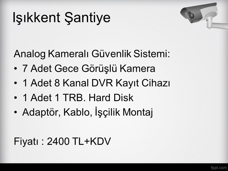 Işıkkent Şantiye Analog Kameralı Güvenlik Sistemi: