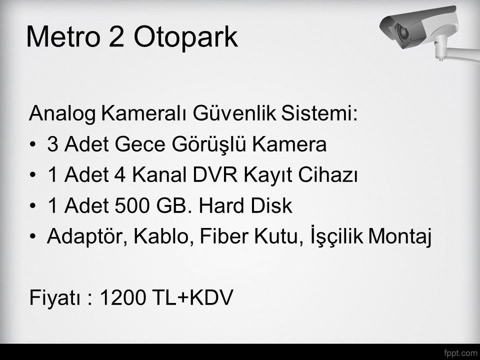Metro 2 Otopark Analog Kameralı Güvenlik Sistemi: