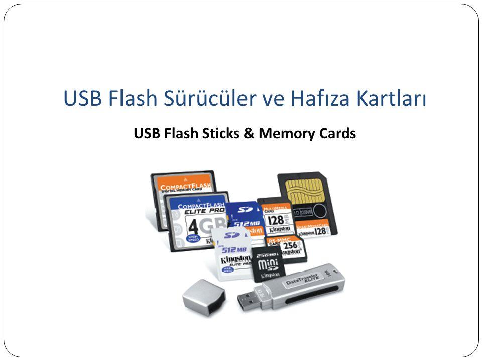 USB Flash Sürücüler ve Hafıza Kartları