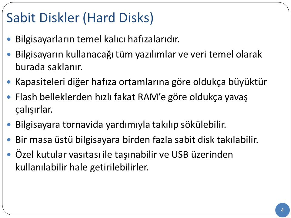 Sabit Diskler (Hard Disks)
