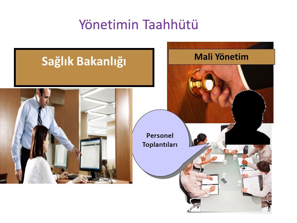 Yönetimin Taahhütü Sağlık Bakanlığı Mali Yönetim Personel Toplantıları