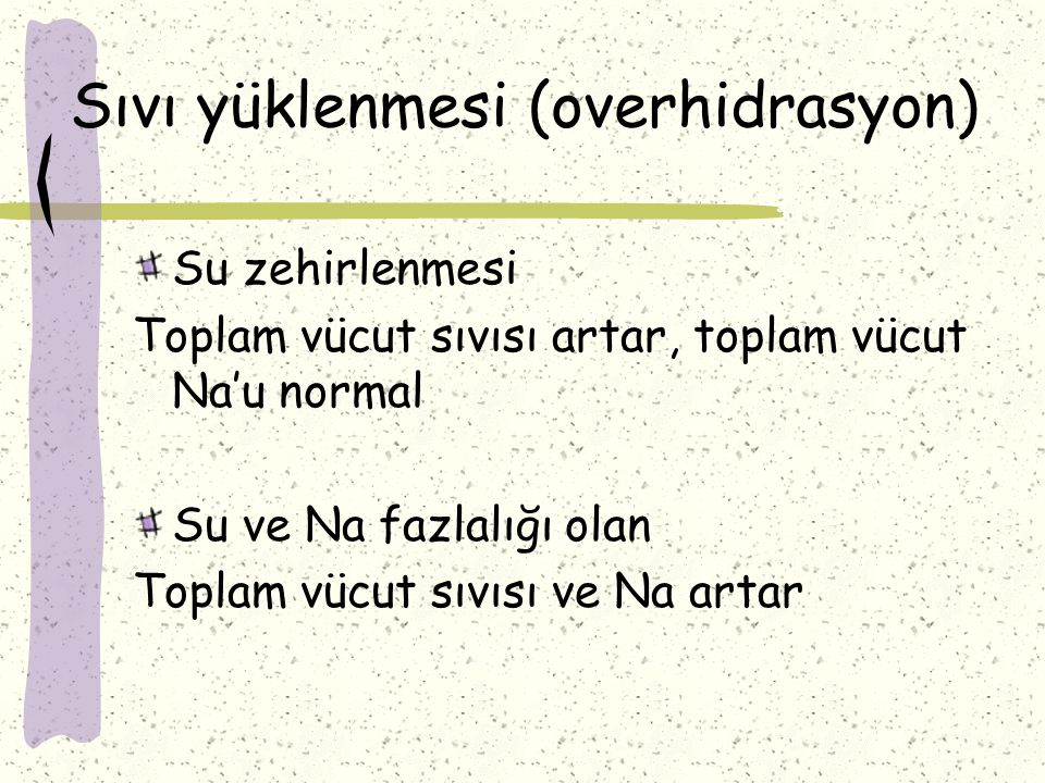 Sıvı yüklenmesi (overhidrasyon)