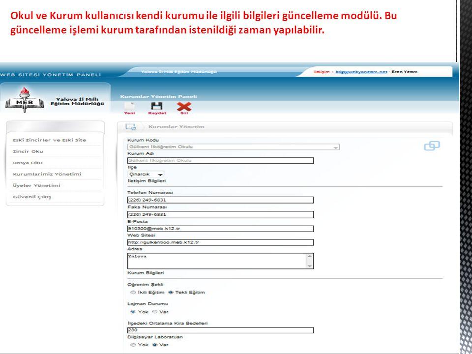 Okul ve Kurum kullanıcısı kendi kurumu ile ilgili bilgileri güncelleme modülü.