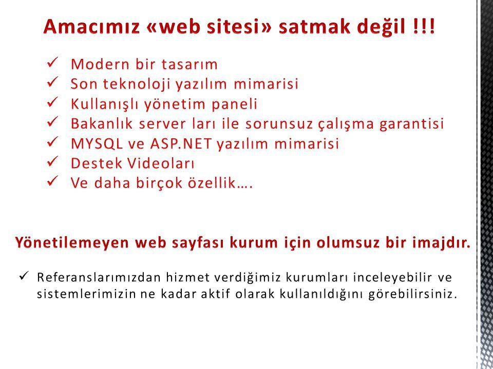 Amacımız «web sitesi» satmak değil !!!