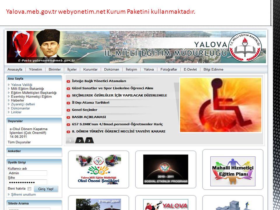 Yalova.meb.gov.tr webyonetim.net Kurum Paketini kullanmaktadır.