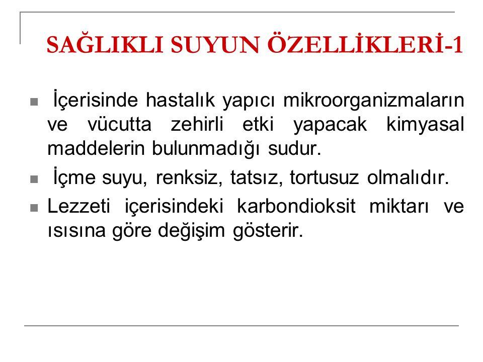 SAĞLIKLI SUYUN ÖZELLİKLERİ-1