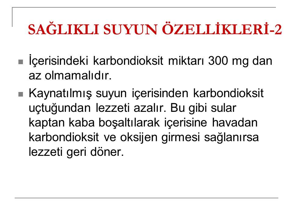 SAĞLIKLI SUYUN ÖZELLİKLERİ-2