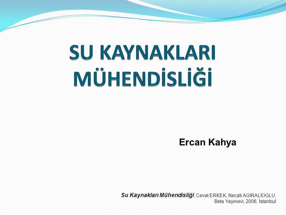 SU KAYNAKLARI MÜHENDİSLİĞİ