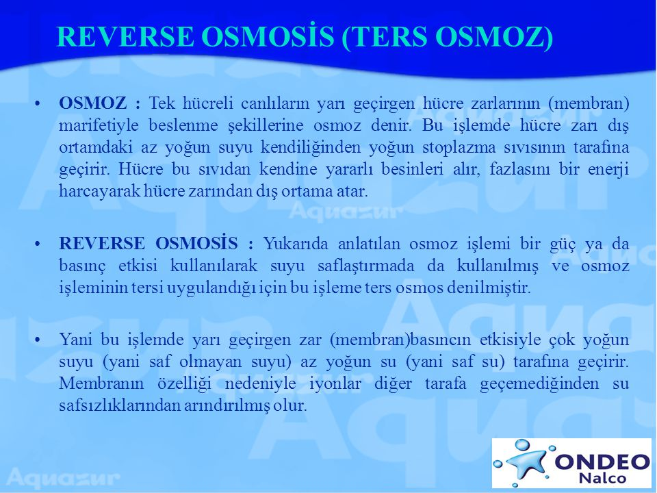 REVERSE OSMOSİS (TERS OSMOZ)
