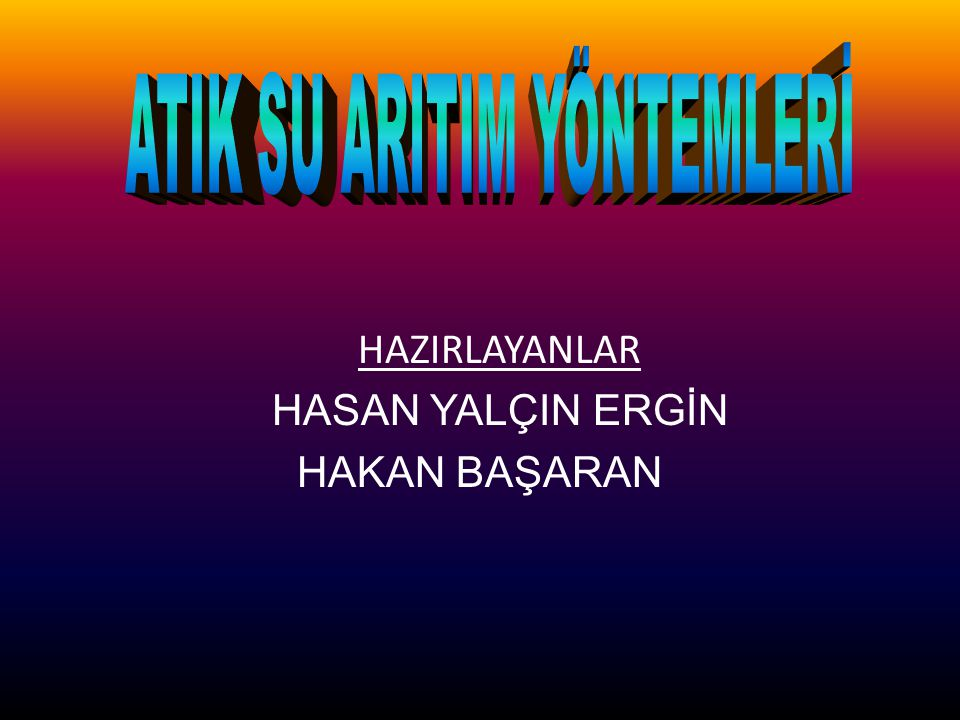 ATIK SU ARITIM YÖNTEMLERİ