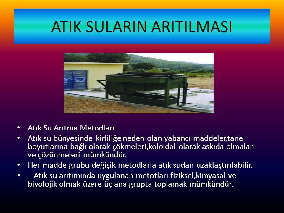 ATIK SULARIN ARITILMASI