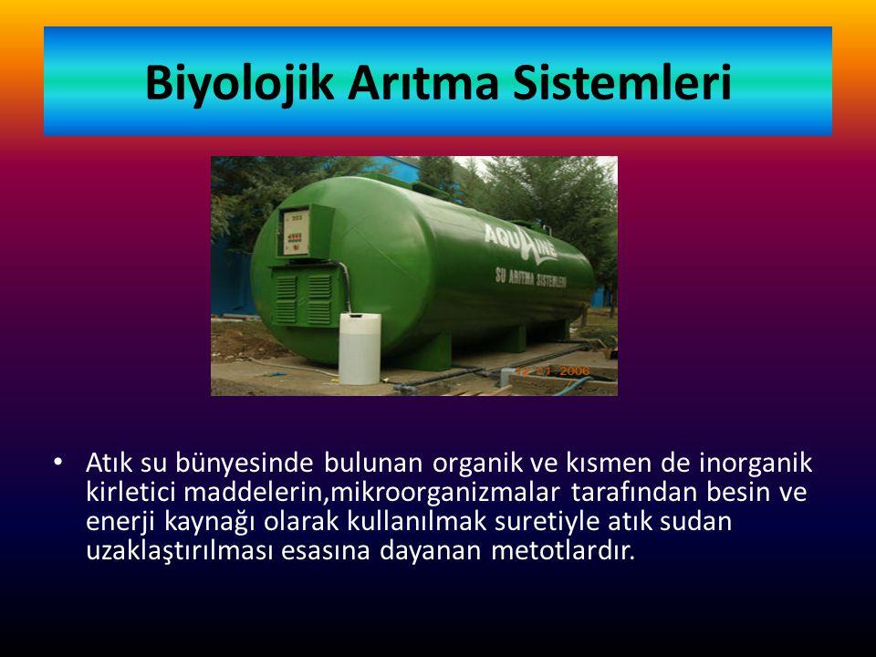 Biyolojik Arıtma Sistemleri