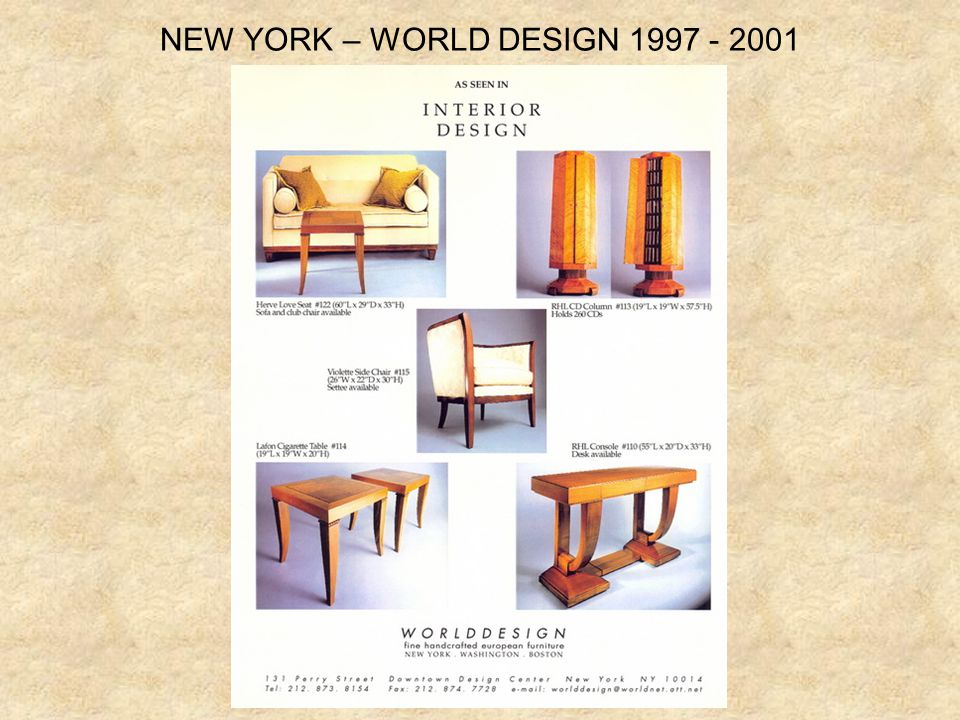 NEW YORK – WORLD DESIGN 1997 - 2001