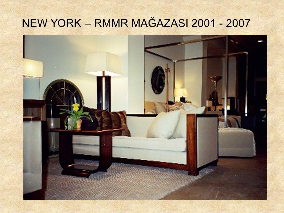 NEW YORK – RMMR MAĞAZASI 2001 - 2007