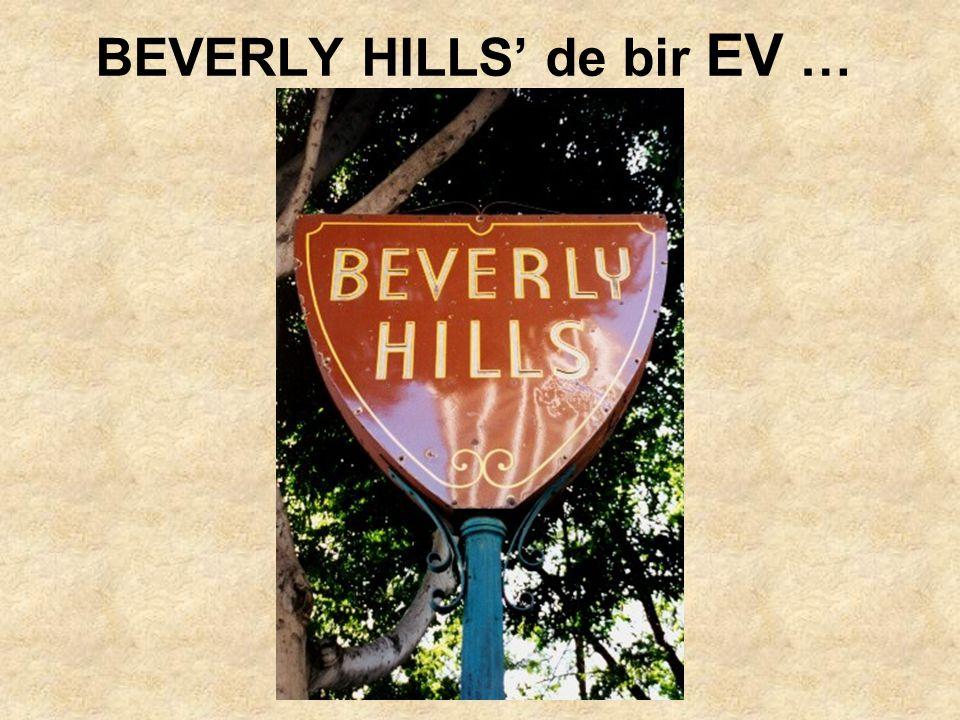 BEVERLY HILLS' de bir EV …
