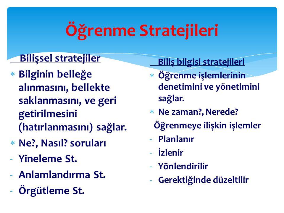 Öğrenme Stratejileri Bilişsel stratejiler